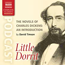 The Novels of Charles Dickens: An Introduction by David Timson to Little Dorrit