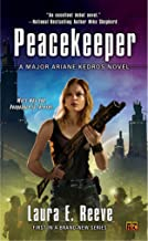 Peacekeeper: A Major Ariane Kedros Novel (English Edition)