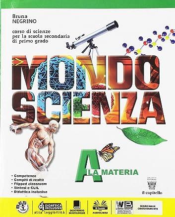 Mondo scienza. Con Realtà. Per la Scuola media. Con ebook. Con espansione online: A-B-C-D