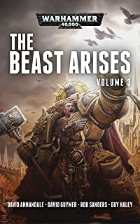 The Beast Arises Omnibus Volume 3 (Warhammer 40,000) (English Edition)