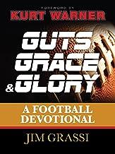 Guts, Grace, and Glory: A Football Devotional