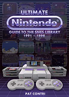 Ultimate Nintendo: Guide to the SNES Library (1991-1998)