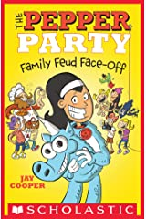 The Pepper Party Family Feud Face-Off (The Pepper Party #2) Kindle Edition