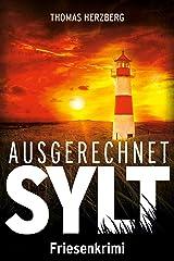 Ausgerechnet Sylt: Friesenkrimi (Hannah Lambert ermittelt 1) Kindle Ausgabe
