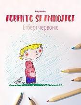 """Egberto se enrojece/Егберт червоніє: Libro infantil ilustrado español-ucraniano (Edición bilingüe) (""""Egberto se enrojece"""" ..."""