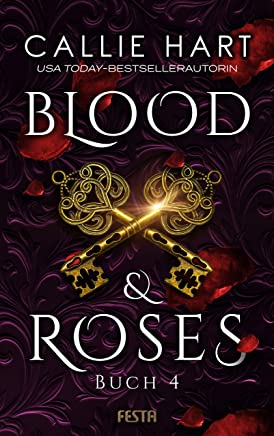 Blood & Roses - Buch 4 (German Edition)