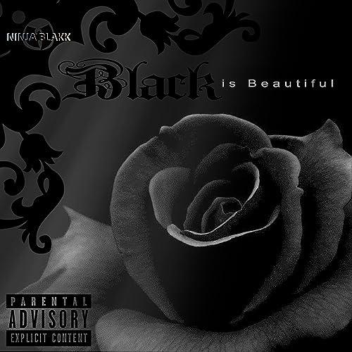 Black Is Beautiful [Explicit] by Ninja Blakk on Amazon Music ...