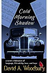 Cold Morning Shadow Kindle Edition
