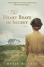 The Heart Beats in Secret: A USA Today Bestseller