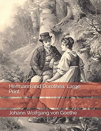 Hermann and Dorothea: Large Print
