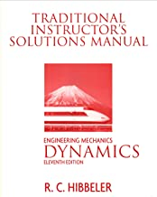Traditional Instructor's Solutions Manual for Engineering Mechanics: Dynamics, 11th Edition