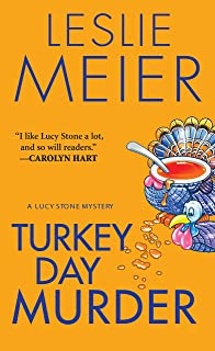 Turkey Day Murder (A Lucy Stone Mystery Series Book 7)