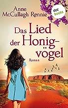 Das Lied der Honigvögel: Roman (German Edition)