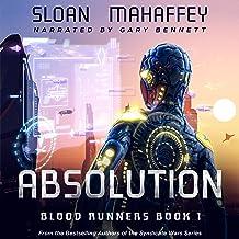 Absolution: Blood Runners, Book 1