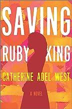Saving Ruby King: A Novel