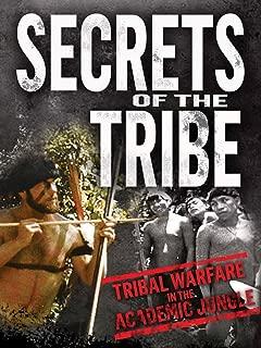 Secrets of the Tribe: Tribal Warfare in the Academic Jungle