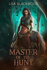 Master of the Hunt (Huntress vs Huntsman Book 1) Kindle Edition