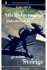 Nils Holgerssons underbara resa genom Sverige (Swedish Edition) Kindle Edition