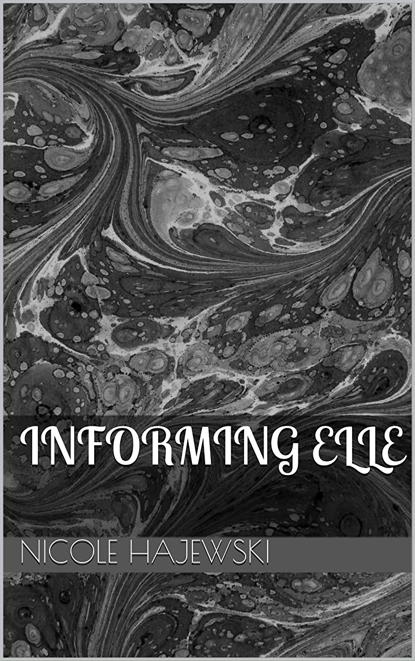 安全性れるボーナスInforming Elle (English Edition)
