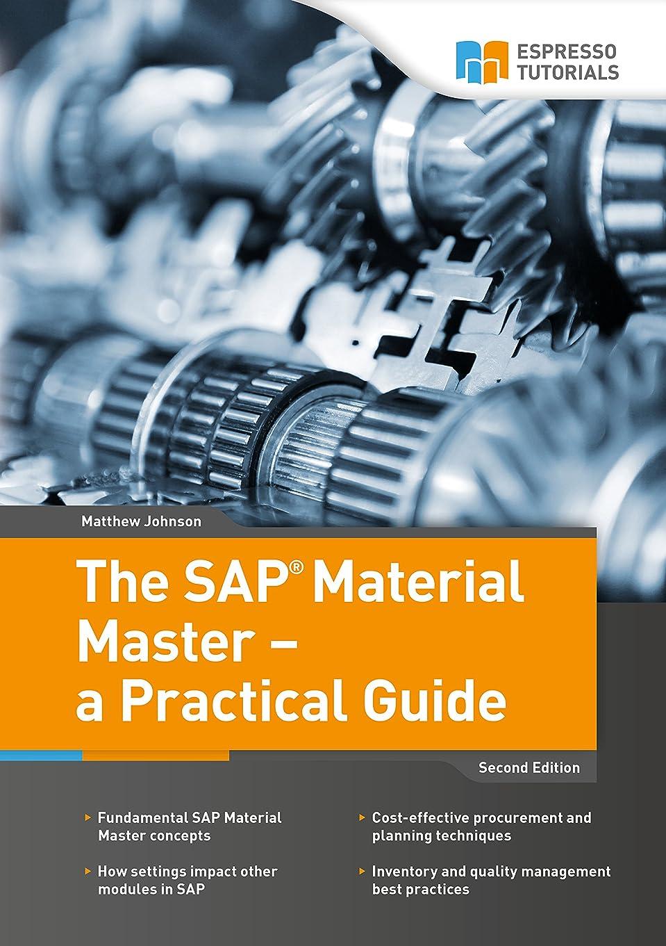 傾く一時的素晴らしさThe SAP Material Master - a Practical Guide (English Edition)