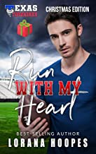 Run With My Heart: Sweet, Christian Christmas Romance: (A Texas Tornadoes Single Author Sports Romance book 2)