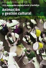 Animación y gestión cultural (CFGS ANIMACIÓN SOCIOCULTURAL Y TURÍSTICA)