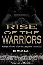 Rise of the Warriors: A change in football culture that transformed a community
