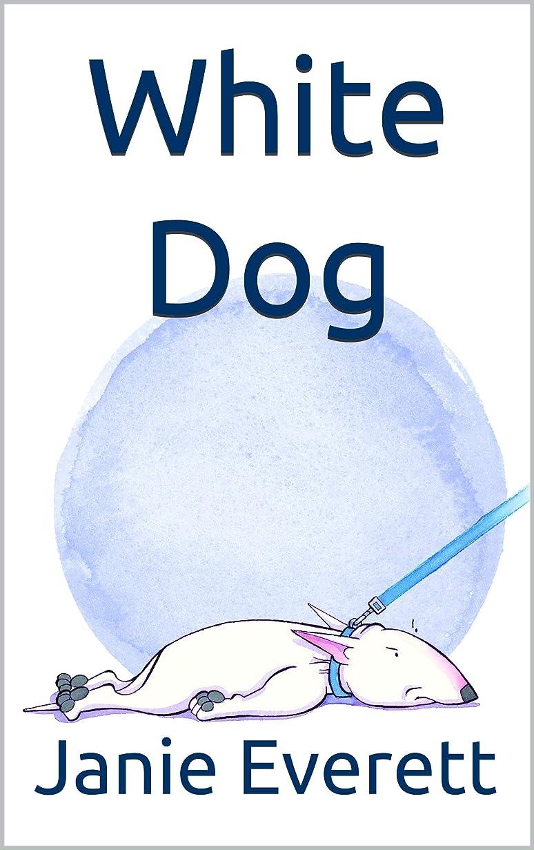 整然とした栄養リードWhite Dog (English Edition)