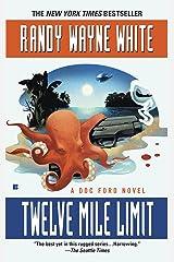 Twelve Mile Limit (A Doc Ford Novel Book 9) Kindle Edition