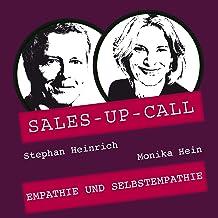 Empathie und Selbstempathie: Sales-up-Call