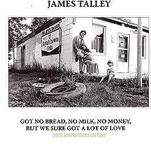 Got No Bread, No Milk, No Money, but We Sure Got a Lot of Love