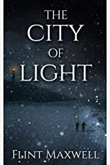 The City of Light: A Supernatural Apocalypse Novel (Whiteout Book 4) Kindle Edition