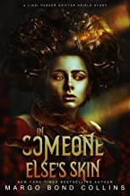 In Someone Else's Skin: A Lindi Parker Shifter Shield Novel (English Edition)