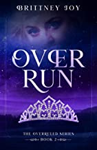 OverRun (The Over Ruled Series Book 2)
