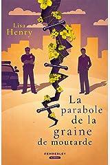 La parabole de la graine de moutarde Format Kindle