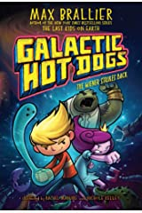 Galactic Hot Dogs 2: The Wiener Strikes Back Kindle Edition