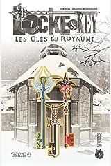 Les Clés du royaume: Locke & Key, T4 Format Kindle