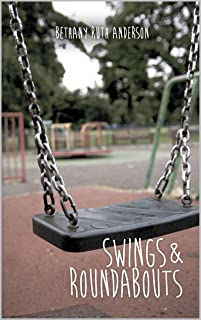 Swings and Roundabouts (English Edition)