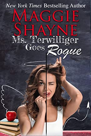 Ms. Terwilliger Goes Rogue (English Edition)