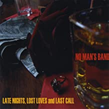Late Nights, Lost Loves and Last Call