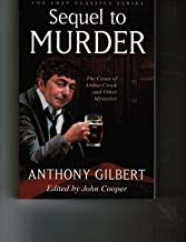 Sequel to Murder: The Cases of Arthur Crook and Other Mysteries
