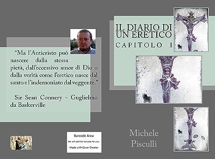 Il Diario di un Eretico (The Writer Vol. 8)