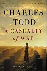 A Casualty of War: A Bess Crawford Mystery (Bess Crawford Mysteries Book 9) Kindle Edition