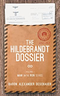 Man on the Run I: The Hildebrandt Dossier (English Edition)
