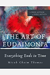 The Art of Eudaimonia Kindle Edition
