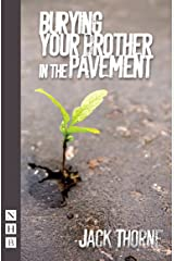 Burying Your Brother in the Pavement (NHB Modern Plays) Kindle Edition