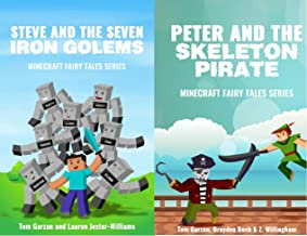 MINECRAFT: Steve and the Seven Iron Golems & Peter and the Skeleton Pirate (Book 1 & 3) (minecraft diaries, minecraft hand...