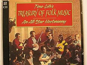 Time-Life's Treasury of Folk Music: An All Star Hootenanny Volume One