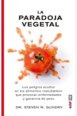 La paradoja vegetal (Spanish Edition) Paperback