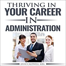 Thriving in Your Career in Administration: Serving Individuals with Intellectual and Developmental Disabilities